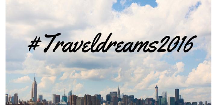 #Traveldreams2016