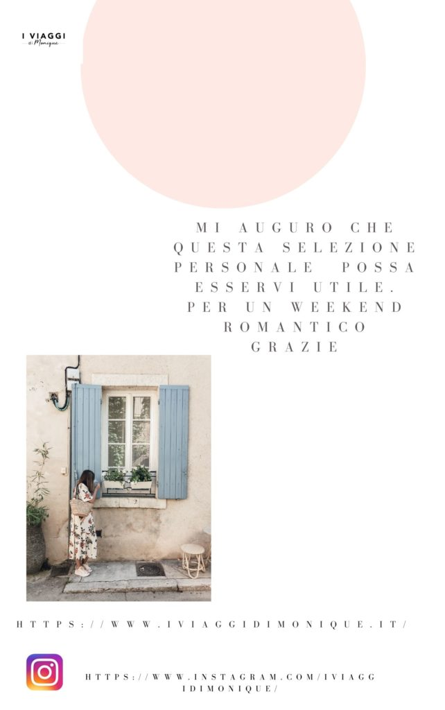 Weekend romantico:100 indirizzi dove dormire in Italia